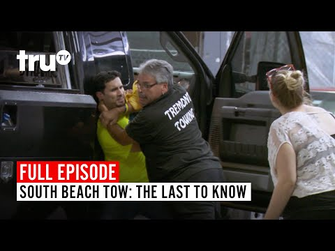 South Beach Tow | Season 3: The Last to Know | Watch the Full Episode | truTV