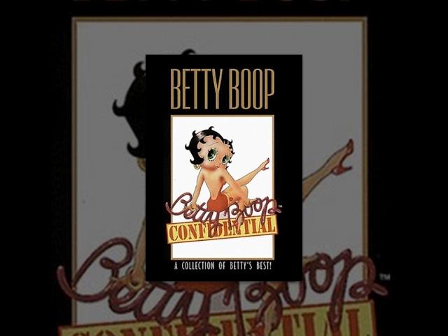 Betty Boop Confidential