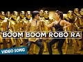 Boom Boom Robo Ra Official Video Song | Robot | Rajinikanth | Aishwarya Rai | A.r.rahman video