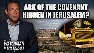 Is the Ark of the Covenant Still Hidden in Jerusalem?