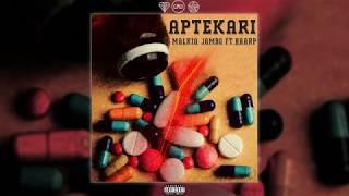 MALKIA JAMBO ft. HAARP - APTEKARI