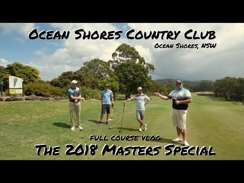 2018 US Masters Special @ Ocean Shores Country Club, NSW Australia - PART 1