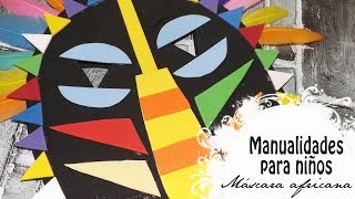 Carnaval 2018: máscara africana con goma eva - Manualidades para niños || Craft & Roll 🎨