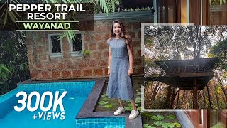 Pepper Trail Resort  Wayanad | Rimi Tomy Official
