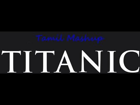 Titanic climax..Tamil mashup..
