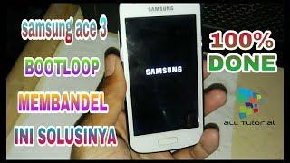 Solusi Samsung ace 3 gt s7270 Bootloop Membandel ( Failed to mount '/efs' invalid argument  )