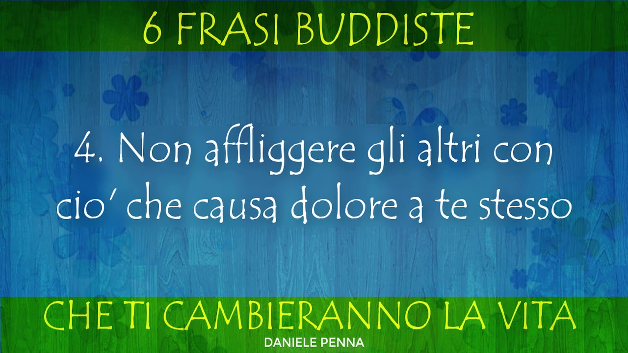 Le 6 Frasi Buddiste Che Ti Cambieranno La Vita Daniele Penna