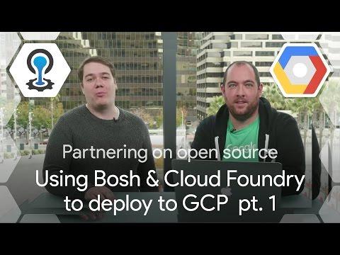 Pivotal Cloud Foundry on Google Cloud Platform: Bosh and CF Basics, ep. 1