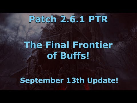 [Diablo 3] Patch 2.6.1 PTR Review #4 | The Final Frontier of Buffs!