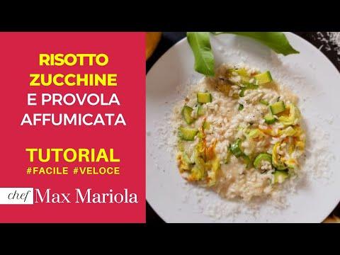 RISOTTO ZUCCHINE E PROVOLA AFFUMICATA - TUTORIAL - la video ricetta di Chef Max Mariola