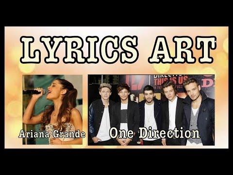 Ariana Grande vs. One Direction LYRICS ART!