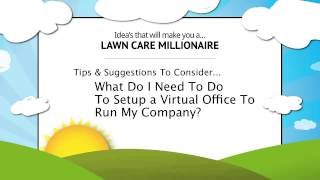 How To Setup a Virtual Office for Your Lawn Care Business