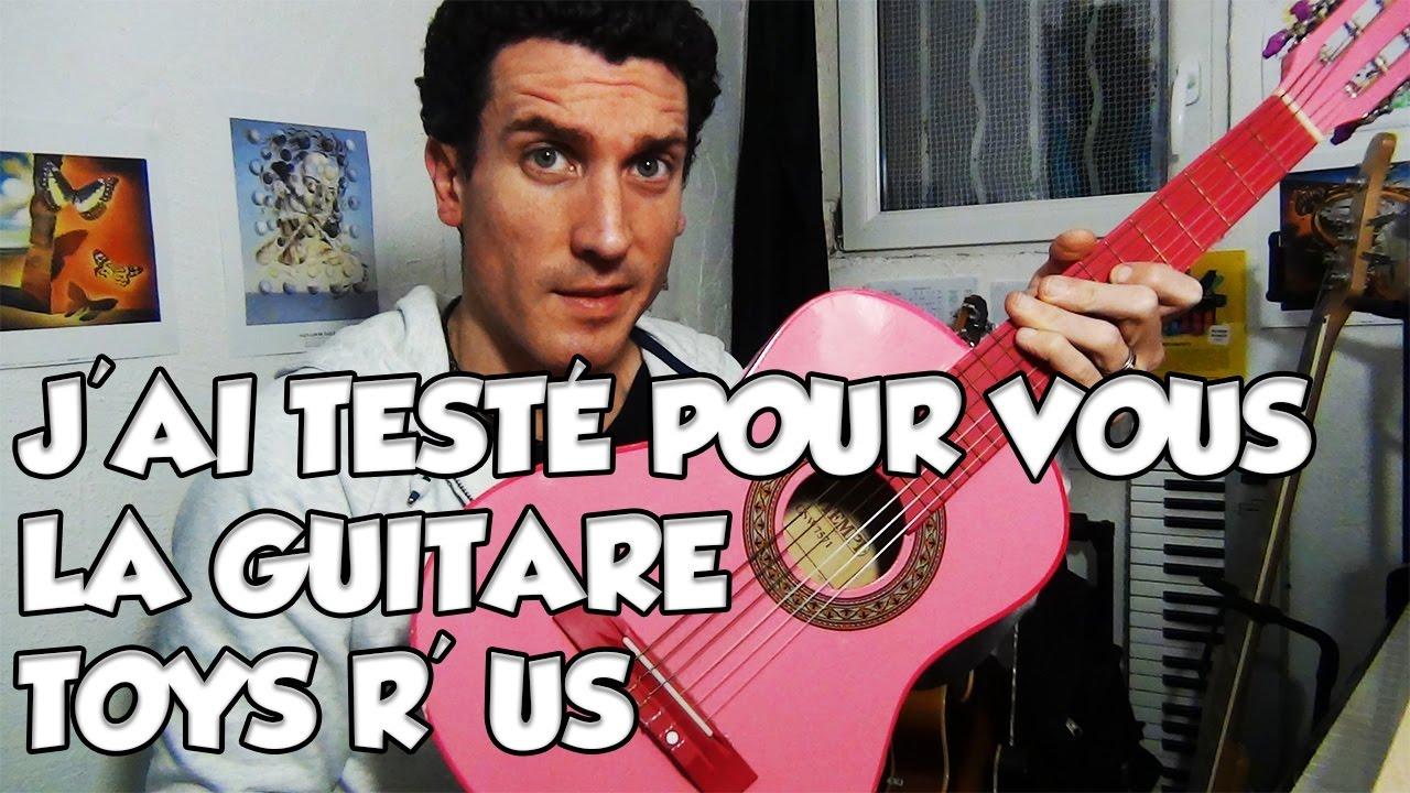 LA GUITARE TOYS R' US - LE GUITAR VLOG 261