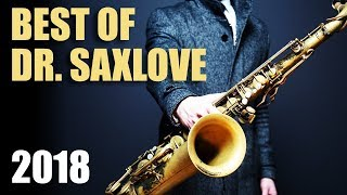 Dr. SaxLove's Best of 2018 • Smooth Jazz Saxophone Instrumental Music for Relaxation & Studying