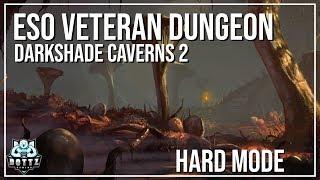 ESO Veteran Dungeon Guide - Darkshade Caverns 2 (Hard Mode)