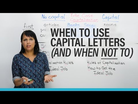 When to use CAPITAL LETTERS in English