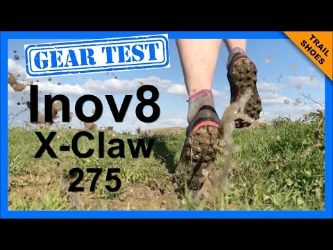 Best running shoe for extreme mud? (Inov8 X-Claw 275 review 2018)