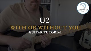 Edosounds - U2  With or Without You Guitar Cover (and Tutorial)
