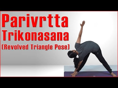 How To Do PARIVRTTA TRIKONASANA (REVOLVED TRIANGLE POSE)