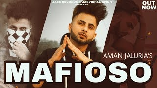 Mafioso (Aman Jaluria) Mp3 Song Download