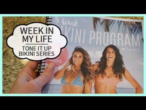 Week In My Life | Food & Fitness | Tone It Up 2015 Bikini Se