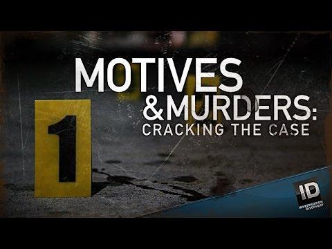 Motives Murders Cracking The Case