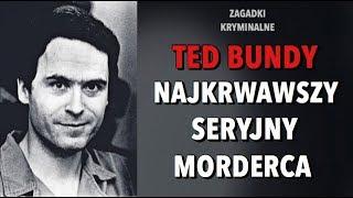 TED BUNDY - MORDERCA CELEBRYTA | KAROLINA ANNA