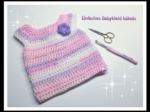 SUPER EINFACHES Babykleid häkeln 0-3 Mon. 3-6 Mon. und 6-12 Monate ...