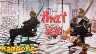 G-Dragon - That XX [karaoke]