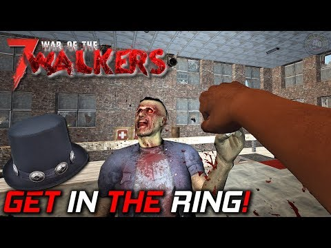 Get In The Ring   WOTW MOD   7 Days To Die Gameplay   EP10