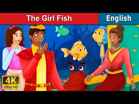 The Girl Fish Story In English | Stories For Teenagers | English Fairy Tales