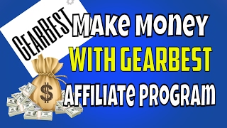 Learn how to make money online from gearbest affiliate program. is one of the top chinese store. with more than 50 million visitors monthly a...