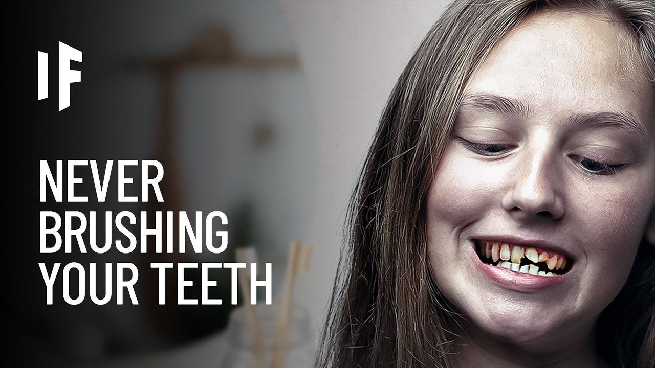What If You Stopped Brushing Your Teeth?