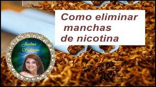 Como eliminar manchas de nicotina