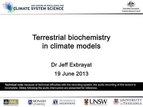 Terrestrial biochemistry in climate models (Dr Jeff Exbrayat)