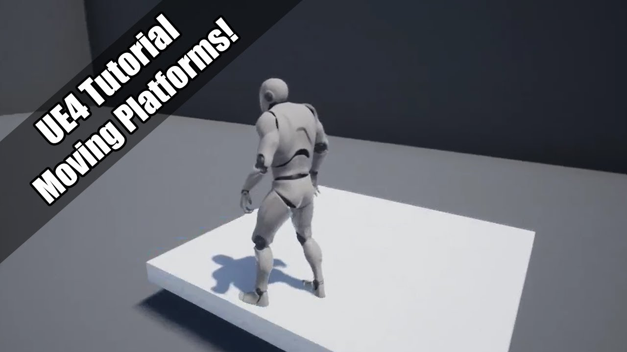 UE4 - Tutorial - Moving Platforms (request) - YouTube