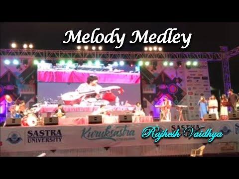 Melody Medley by Rajhesh Vaidhiya