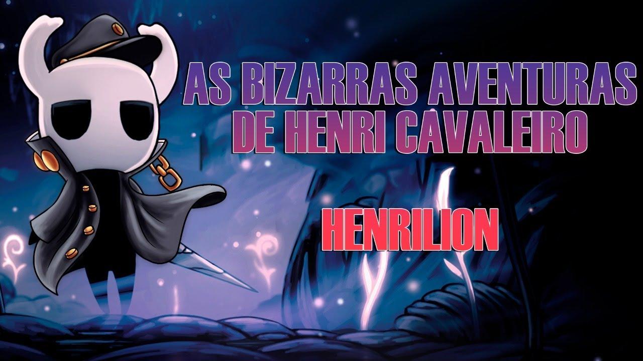 [LIVE] As Bizarras Aventuras de Henri Cavaleiro Parte 8: Henrilion Cap 2