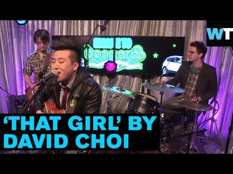 "David Choi Performs ""That Girl"" 