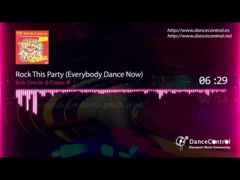 Bob Sinclar & Cutee-B – Rock This Party (Everybody Dance Now)