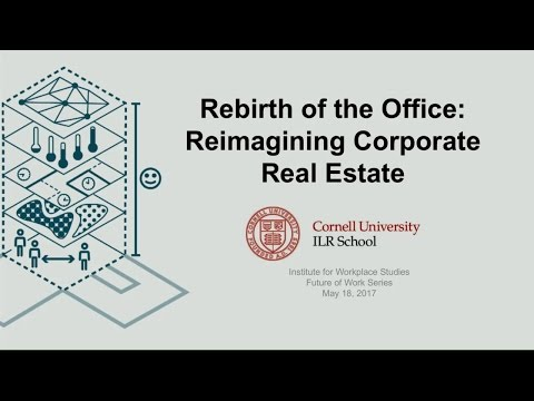 Rebirth of the Office: Reimagining Corporate Real Estate
