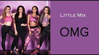 OMG - Little Mix (Tradução/Português)
