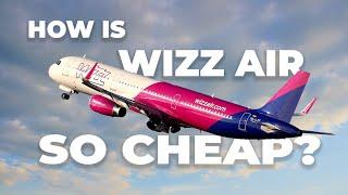 Why Is Wizz Air So Cheap?