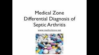Medical Zone -  Differential Diagnosis of Septic Arthritis