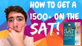 HOW TO GET A 1500+ ON THE NEW SAT!  (WITHOUT BEING SMART)
