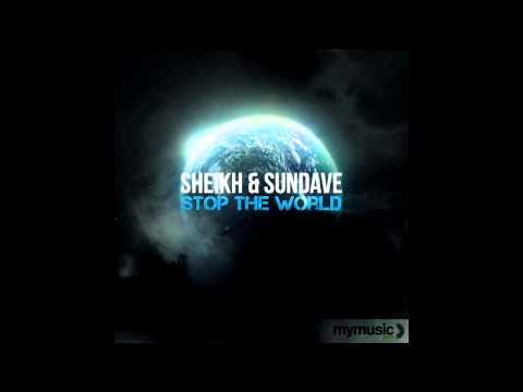 Sheikh & Sundave - Stop The World