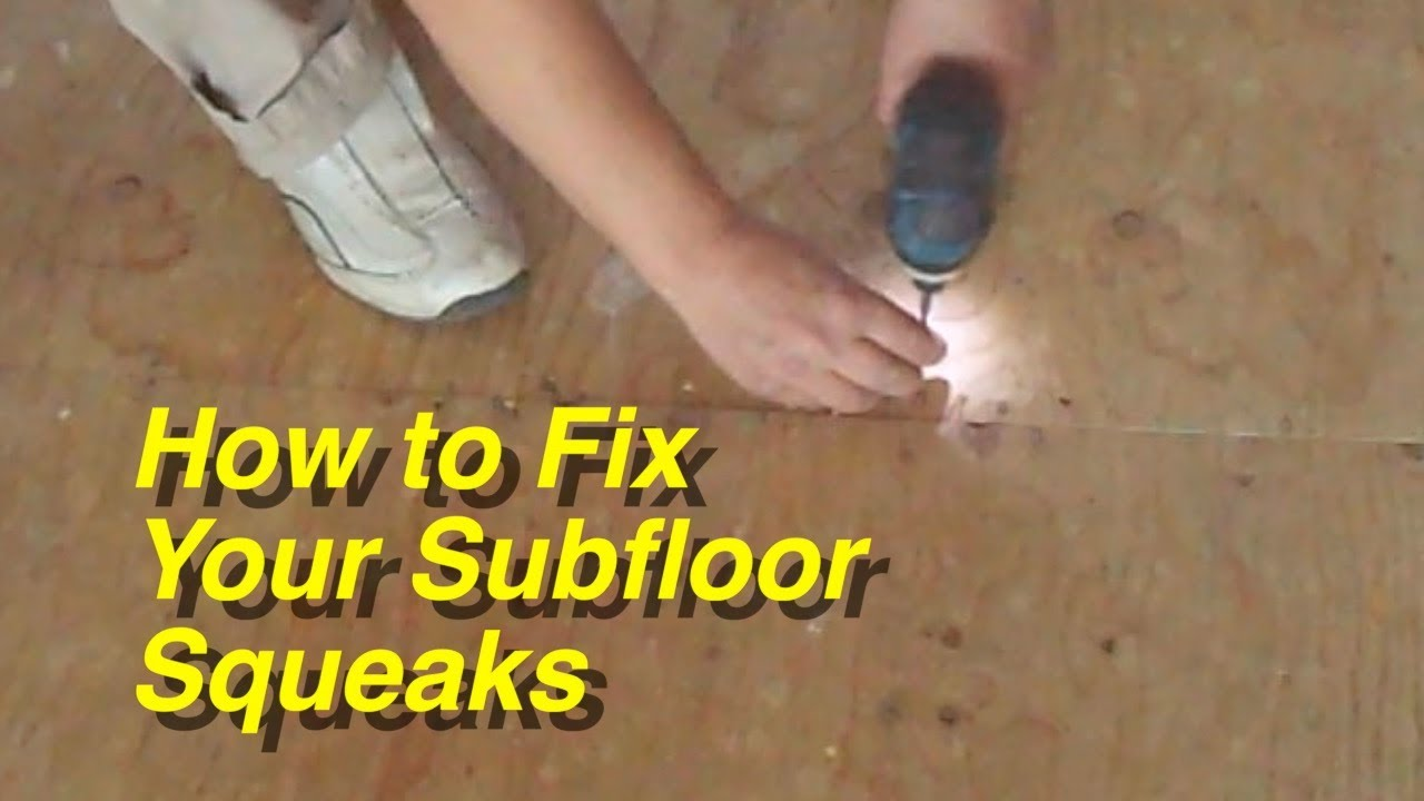 How To Fix Your Plywood Subfloor Squeaks For Laminate