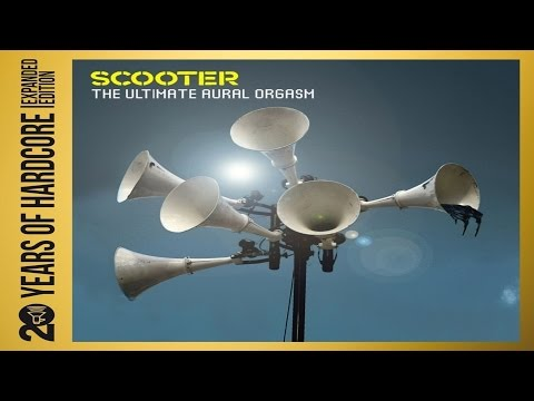 Scooter The Ultimate Aural Orgasm (20 Years of Hardcore Album)