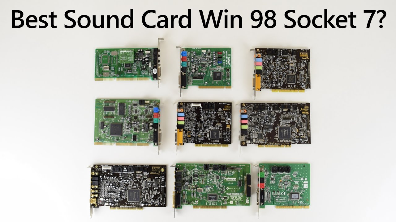 What is the best sound card for Windows 98 Super Socket 7?