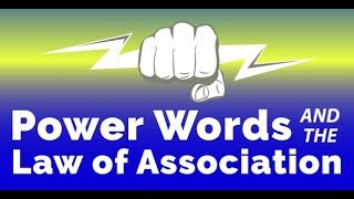 Hypnotic Power Words & The Law of Association